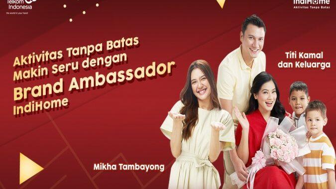 Brand Ambassador IndiHome